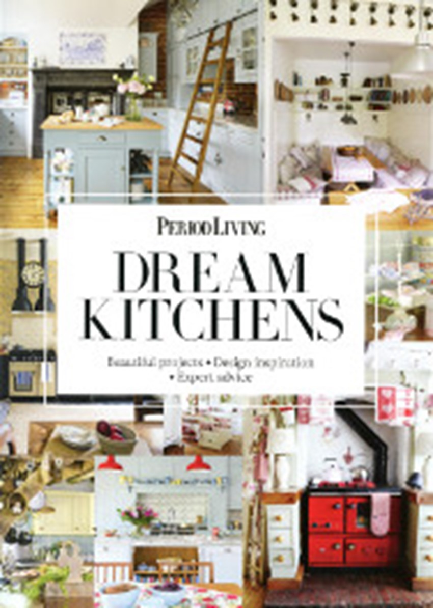 Period Living Dream Kitchens Supplement August 2 0 1 7